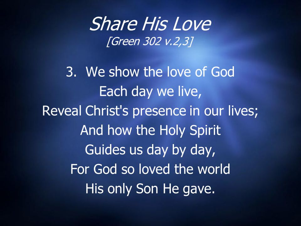 Share His Love [Green 302 v.2,3]